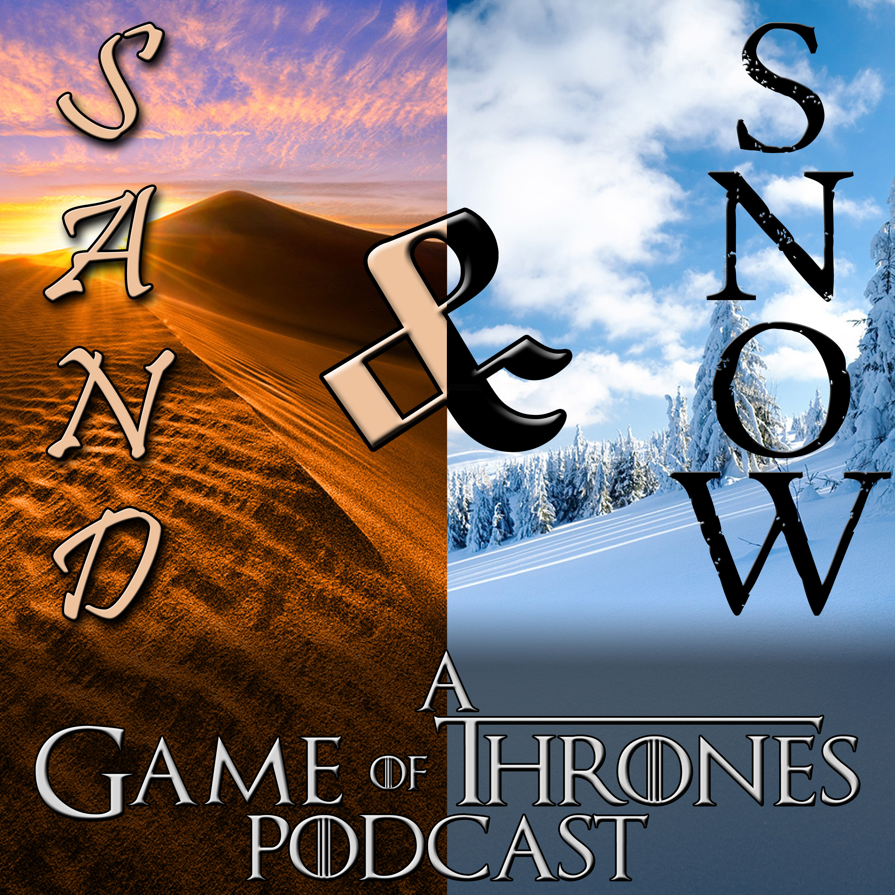 Sand and Snow: A Game of Thrones Podcast