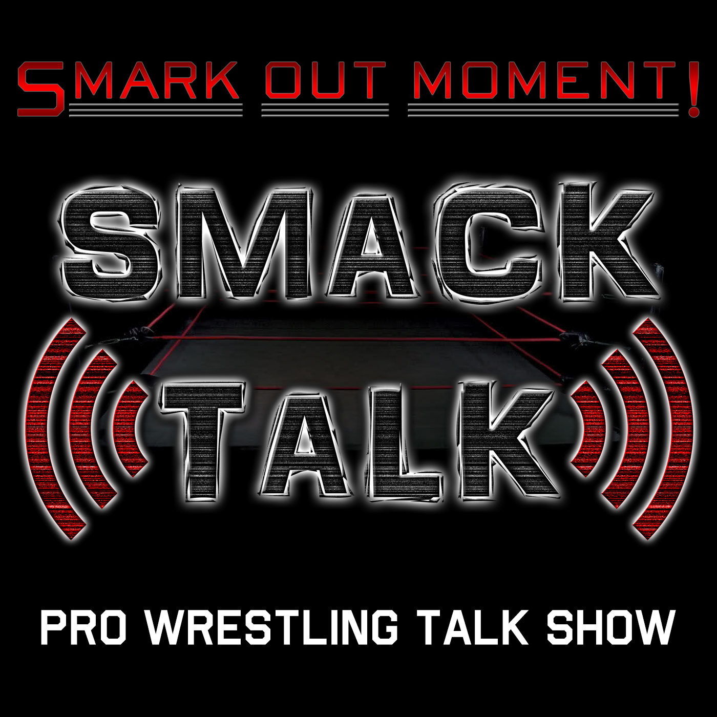 Smark Out Moment's Smack Talk